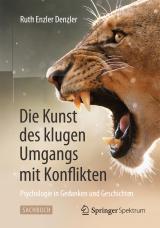 Cover-Bild Die Kunst des klugen Umgangs mit Konflikten