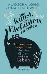 Cover-Bild Die Kunst, einen Elefanten zu reiten