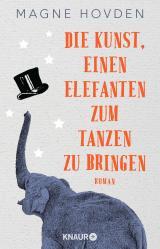 Cover-Bild Die Kunst, einen Elefanten zum Tanzen zu bringen