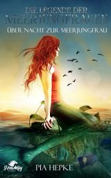 Cover-Bild Die Legende der Meerjungfrauen