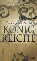 Cover-Bild Die Legende der vier Königreiche - Besiegelt