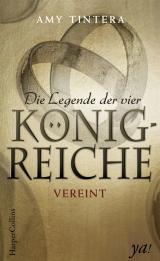 Cover-Bild Die Legende der vier Königreiche - Vereint
