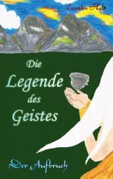 Cover-Bild Die Legende des Geistes