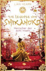 Cover-Bild Die Legende von Shikanoko – Herrscher der acht Inseln