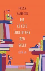 Cover-Bild Die letzte Bibliothek der Welt