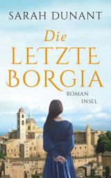Cover-Bild Die letzte Borgia