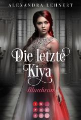 Cover-Bild Die letzte Kiya 3: Blutthron