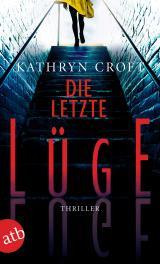 Cover-Bild Die letzte Lüge