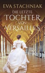 Cover-Bild Die letzte Tochter von Versailles