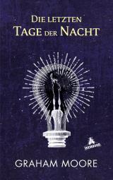 Cover-Bild Die letzten Tage der Nacht