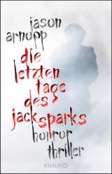 Cover-Bild Die letzten Tage des Jack Sparks