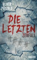 Cover-Bild Die Letzten: Zerfall