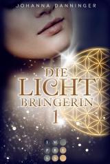 Cover-Bild Die Lichtbringerin 1