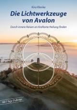 Cover-Bild Die Lichtwerkzeuge von Avalon