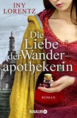 Cover-Bild Die Liebe der Wanderapothekerin