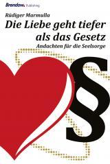 Cover-Bild Die Liebe geht tiefer als das Gesetz