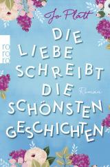 Cover-Bild Die Liebe schreibt die schönsten Geschichten