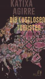 Cover-Bild Die lustlosen Touristen