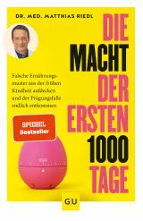 Cover-Bild Die Macht der ersten 1000 Tage
