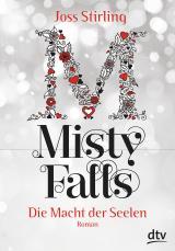 Cover-Bild Die Macht der Seelen - Misty Falls