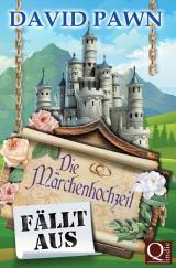 Cover-Bild Die Märchenhochzeit fällt aus