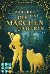 Cover-Bild Die Märchenjägerin