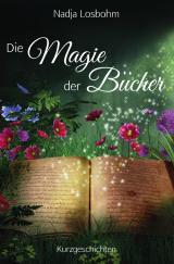 Cover-Bild Die Magie der Bücher