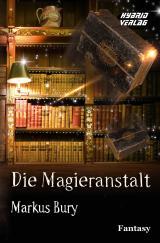 Cover-Bild Die Magieranstalt