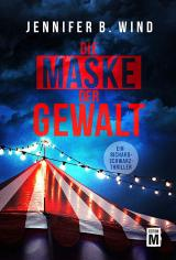 Cover-Bild Die Maske der Gewalt