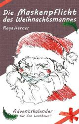 Cover-Bild Die Maskenpflicht des Weihnachtsmannes