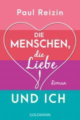 Cover-Bild Die Menschen, die Liebe und ich