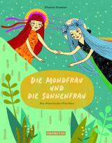 Cover-Bild Die Mondfrau und die Sonnenfrau