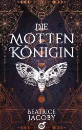 Cover-Bild Die Mottenkönigin