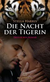 Cover-Bild Die Nacht der Tigerin | Erotischer Roman