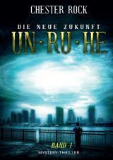 Cover-Bild Die neue Zukunft – Band 1 – Unruhe