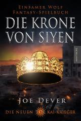 Cover-Bild Die neuen Kai Krieger 3: Die Krone von Siyen