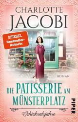 Cover-Bild Die Patisserie am Münsterplatz – Schicksalsjahre