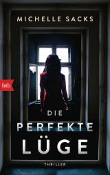 Cover-Bild Die perfekte Lüge