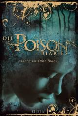 Cover-Bild Die Poison Diaries