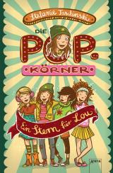 Cover-Bild Die POPkörner (1). Ein Stern für Lou