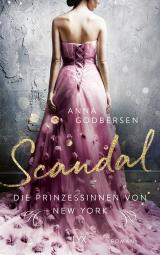 Cover-Bild Die Prinzessinnen von New York - Scandal