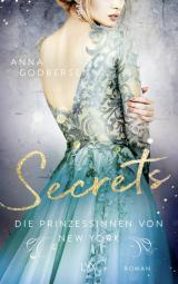 Cover-Bild Die Prinzessinnen von New York - Secrets