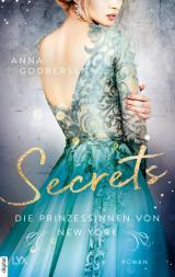 Cover-Bild Die Prinzessinnen von New York - Secrets