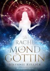 Cover-Bild Die Rache der Mondgöttin