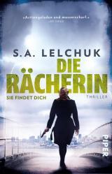 Cover-Bild Die Rächerin – Sie findet dich