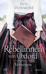 Cover-Bild Die Rebellinnen von Oxford - Verwegen