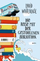 Cover-Bild Die Reise mit der gestohlenen Bibliothek