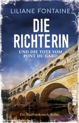 Cover-Bild Die Richterin und die Tote vom Pont du Gard