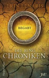 Cover-Bild Die Ring-Chroniken - Begabt