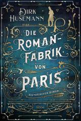 Cover-Bild Die Romanfabrik von Paris
